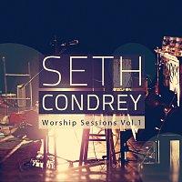 Seth Condrey – Worship Sessions [Vol. 1]
