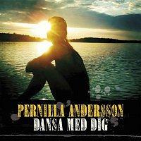 Pernilla Andersson – Dansa med dig