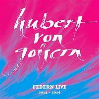 Hubert von Goisern – Federn Live 2014 - 2016