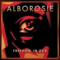 Alborosie – Freedom In Dub