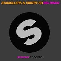 Dmitry Ko & Starkillers – Big Disco