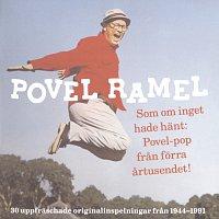 Povel Ramel – Povel Ramel/Som om inget hade hant: Povel-pop fran forra artusendet!