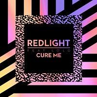 Redlight, LOLO – Cure Me