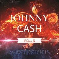 Johnny Cash – Mysterious Vol.  3