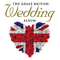 The Choir of Trinity College, Cambridge, Richard Marlow, Philip Rushforth, Charles Hubert Hastings Parry – The Great British Wedding Album