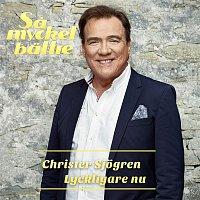 Christer Sjogren – Lyckligare nu