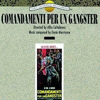 Ennio Morricone – Comandamenti Per Un Gangster [Original Motion Picture Soundtrack]