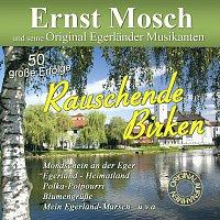 Ernst Mosch und seine Original Egerlander Musikanten – Rauschende Birken