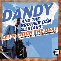 Brother Dan All Stars – Let's Catch the Beat