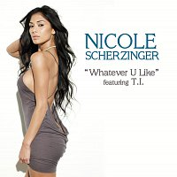 Nicole Scherzinger, T.I. – Whatever U Like