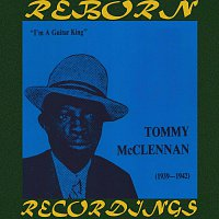 Tommy McClennan – Guitar King 1939-1942 (HD Remastered)