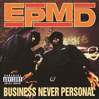 EPMD – Business Never Personal