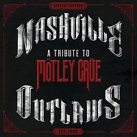 Různí interpreti – Nashville Outlaws: A Tribute To Motley Crue