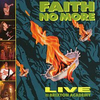 Faith No More – Live At The Brixton Academy