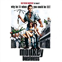 Monkey Business – Why Be In When You Could Be Out