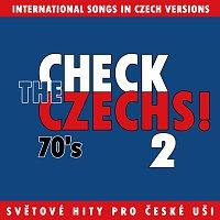 Různí interpreti – Check The Czechs! 70. léta - zahraniční songy v domácích verzích 2