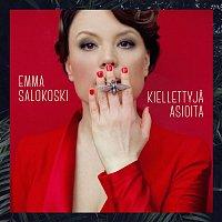 Emma Salokoski – Kiellettyja asioita