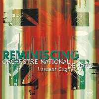 Orchestre National De Jazz, Laurent Cugny – Reminiscing