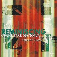 Orchestre National De Jazz, Laurent Cugny – Reminiscing