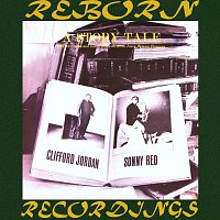 Clifford Jordan, Sonny Red – A Story Tale  (HD Remastered)