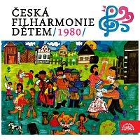 Česká filharmonie – Česká filharmonie dětem /1980/