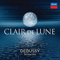 Různí interpreti – Clair de Lune - Debussy Favourites