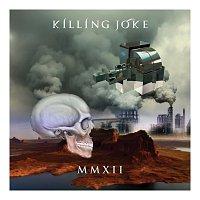 Killing Joke – MMXII