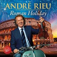 André Rieu, Johann Strauss Orchestra – Roman Holiday