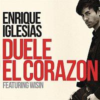 Enrique Iglesias, Wisin – DUELE EL CORAZON