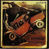 AUTODAFE – LE VOYAGE IMAGINAIRE