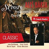 Aleš Bárta – The Best of French Organ Music