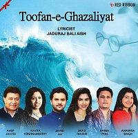 Anup Jalota, Javed Ali, Kavita Krishnamurthy, Swati Thakur, Anamika Singh, Chorus – Toofan-e-Ghazaliyat