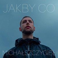 Michał Szczygieł – Jakby Co