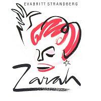 Evabritt Strandberg – Zarah