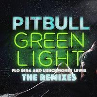 Pitbull, Flo Rida & LunchMoney Lewis – Greenlight (The Remixes)