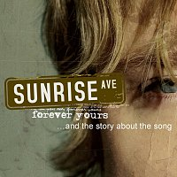 Sunrise Avenue – Forever Yours... And The Story About The Song