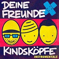 Deine Freunde – Kindskopfe [Instrumentals]