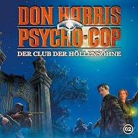 Don Harris - Psycho Cop – 02: Der Club der Hollensohne