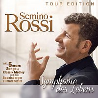 Semino Rossi – Symphonie des Lebens [Tour Edition]