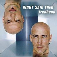 Right Said Fred – Fredhead
