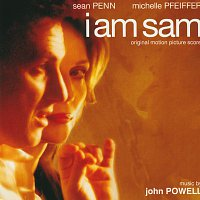 John Powell – I Am Sam [Original Motion Picture Score]