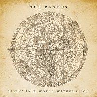 Přední strana obalu CD Livin' In A World Without You [Digital Version]