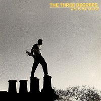 The Three Degrees – This Is the House