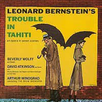 Beverly Wolff, Dave Atkinson, Miriam Workman, Robert Bollinger, Earl Rogers – Bernstein: Trouble in Tahiti