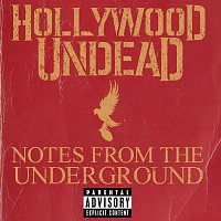 Hollywood Undead – Notes From The Underground
