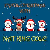 Nat King Cole – Joyful Christmas With Nat King Cole