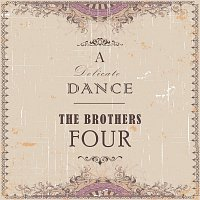 The Brothers Four – A Delicate Dance