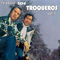 Los Troqueros – 15 Éxitos de Los Troqueros, Vol.1