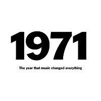 Různí interpreti – 1971: The Year That Music Changed Everything