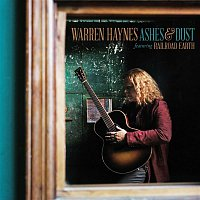 Warren Haynes – Ashes & Dust (feat. Railroad Earth) [Deluxe Edition]